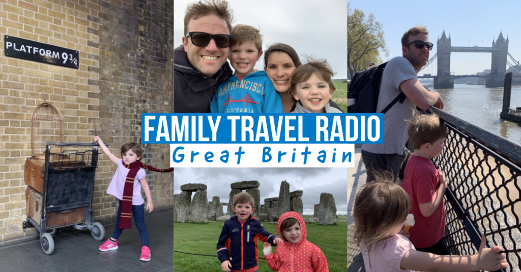 Aaron Schlein - Family Travel Radio on the road in Great Britain